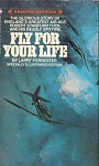 Fly for Your Life  by Larry Forrester (1981)