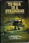 To War in a Stringbag (1980)  by Commander Charles Lamb