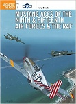 Mustang Aces of the Ninth & Fifteenth Air Forces & the RAF  by Jerry Scutts  Osprey Publishing, Ltd. (1995)